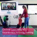 Online Coaching vs. Personlig træning